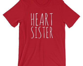 Heart Sister // Adult Unisex T-shirt // CHD Awareness