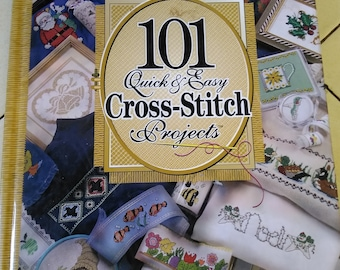 101 quick and easy Cross Stitch Projects
