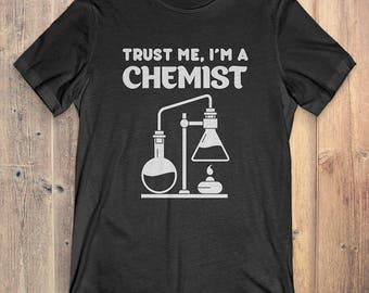 Chemist T-Shirt Gift: Trust Me I'm A Chemist