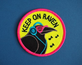 Keep On Raven Iron On Patch, Raver Patch, Raving Patch, Funny Bird Patch, Neon Patch, Music Patch, Embroidered Patch, Pun Patch, Cute Patch