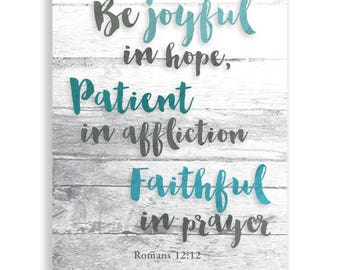 Be Joyful in Hope, Romans 12:12, Canvas Art