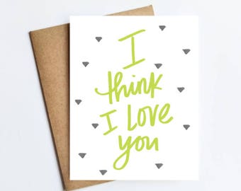 I Think I Love You - NOTECARD - FREE SHIPPING!