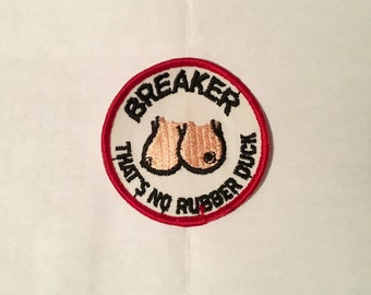 Breaker That's No Rubber Duck Risque Vintage Rare Retro L@@K