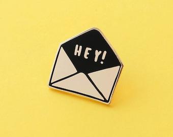 Hey Envelope Enamel Pin - Gold Enamel Pin - Enamel Lapel Pin - Fun Enamel Pin - Hey Enamel pin - gift for her - Fashion enamel pin