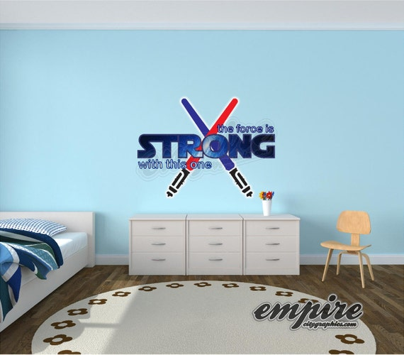 Star Wars Decal, Star Wars Decor, the force is strong with this one, Light Sabers decal, boys decals, Jedi Name, full color decal