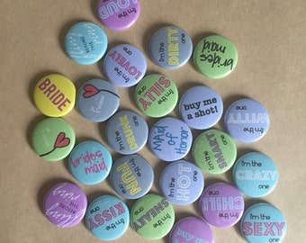 Bachelorette Party 1-Inch Pinback Buttons