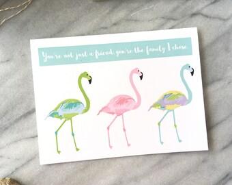 Friendship Card BFF Card Cute Love Card Best Friend Card Flamingo Greeting Card Fun Friend Card Appreciation Card Family I Chose Card