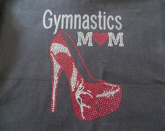 Gymnastics, Gymnastics Mom Stiletto  (10x7.75) Rhinestone on Black T-Shirt. Contact me if you want a different color
