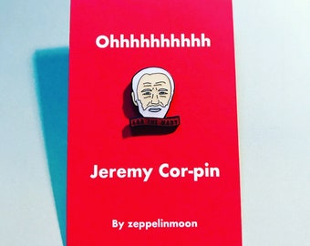 Jeremy Corbyn Pin! Ohhhh Jeremy Cor-pin. Enamel pin badge for the many! For Jezza & labour fans. Designed by zeppelinmoon