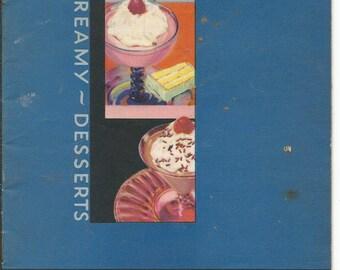 Vintage 1932 The Junket Book Cool Creamy Desserts Cookbook