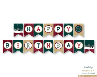 Lumberjack Birthday Banner, INSTANT DOWNLOAD, Happy Birthday Banner, Camping Party, Bear Birthday Banner, Boy's Birthday Decor, #46