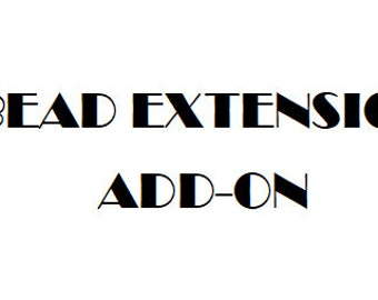 Bead Extension Add-On For An Order from KFH
