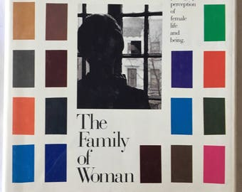 The Family of Woman - First Edition 1979 Editor Jerry Mason