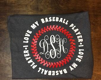 i love my baseball player shirt