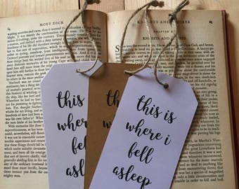 This is where I fell asleep Luggage Tag Bookmark