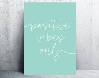 positive vibes print, mint prints, mint printables, mint wall art, printable wall art, mint home, instant download, downloadable prints