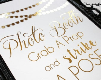 Photo Booth Sign ~ REAL FOIL PRINT ~ You Choose Color Foil ~ Grab A Prop Sign ~ Customized Personal Hashtag Available!