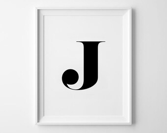 J Letter Print, Alphabet Prints, Capital Letter, Typography Wall Art, Black and White, Scandinavian House, Minimalist Style