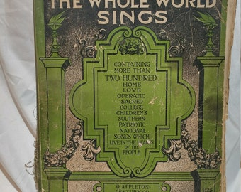 Antique Book - Songs the Whole World Sings Edited by Albert E. Wier (1915)