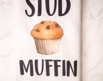 Stud Muffin - Kitchen Towels - Funny Kitchen Towels - Housewarming Gift - Wedding Shower Gift - Muffin Towel - Funny Dish Towels