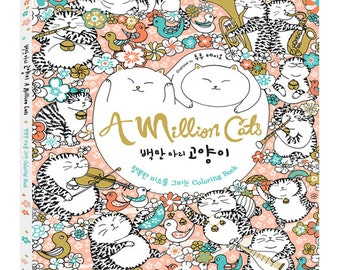 A Million Cats Coloring Book For Adult Fabulous Felines To Colour Animal Colouring By Lulu Mayo