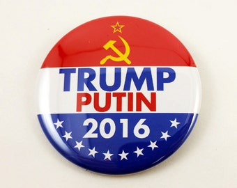TRUMP PUTIN 2016 | 2 1/4 Inch Pinback Button | Anti-Trump DRUMPF NeverTrump