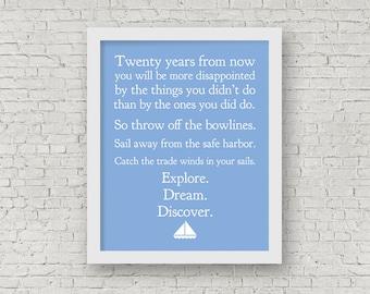 Explore, Dream, Discover, Mark Twain Quote, Typography Print, Sailboat, Serenity Blue Home Decor, Inspirational Quote, 8 x 10 Nautical Print