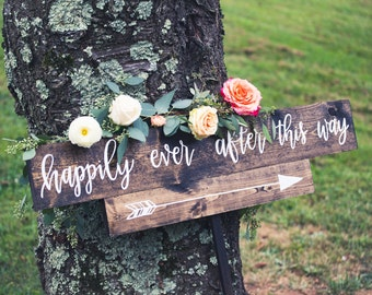 Happily Ever After This Way; Rustic wedding sign; Wooden Sign; directional sign