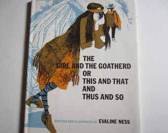 The Girl and the Goatherd or This and That and Thus and So Vintage Children's Book
