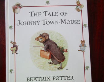 Beatrix Potter book - The Tale of Johnny Town-Mouse, watercolors, mint condition
