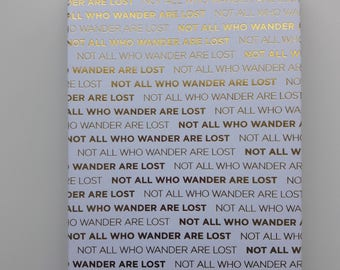 "Notepad, ""Not All Who Wander Are Lost"" Jotter Notebook"