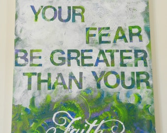 """Painted Quote 16"""" x 20"""" Canvas Art- Faith"""