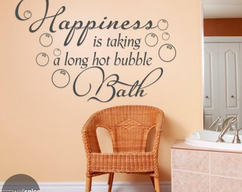 Happiness Is Taking A Long Hot Bubble Bath Vinyl Wall Decal Sticker
