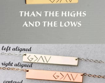 God is greater than the highs and the lows, Personalized Bar Necklace, gold bar necklace, bridesmaid gifts, silver, rose gold