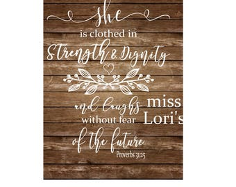 Proverbs 31:25 She is clothed in strength and dignity and laughs without fear of the future SVG DFX Cricut Christian svg, Commercial use
