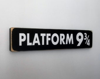 Harry Potter Platform 9 3/4 Sign, Rustic Wooden Black and White Sign