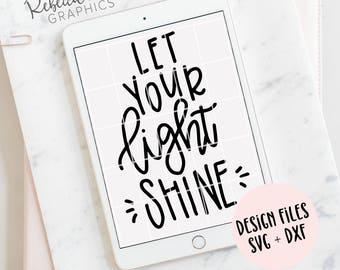 Hand Lettered Let Your Light Shine | Clip Art | SVG | Cut File | Instant Download | DXF | JPG