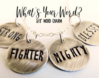 Personalized Word Charm | 5/8 Inch Charm | Sterling Silver Word Necklace, Word Jewelry, Motivational Jewerly, Rustic Charm, Made to Order