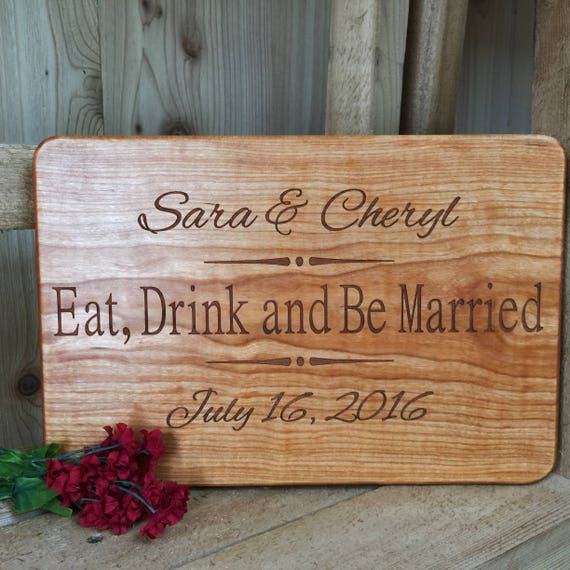 Eat Drink and Be Married Personalized Cutting Board Engraved with Names & Wedding Date in Maple, Cherry, Walnut or White Oak Wood