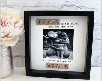"""Daddy...to the world you are one person..."""" frame, fathers day gift, christmas gift, dad gift....**closed for Father's Day delivery now**"""