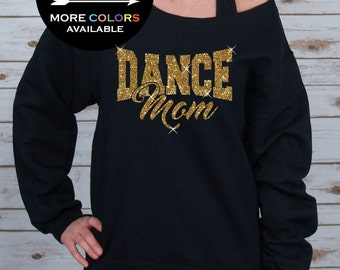 Dance Mom Off Shoulder Raw Edge Sweatshirt for Women GLITTER, Mom Sweatshirt, Mothers Day, Plus Sizes (Gold Glitter)