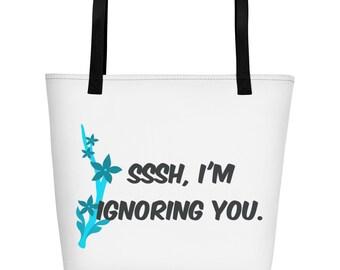 Ignoring You Bag