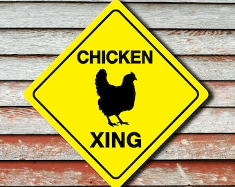 """CHICKEN XING Funny Novelty Crossing Sign 12""""x12"""""""