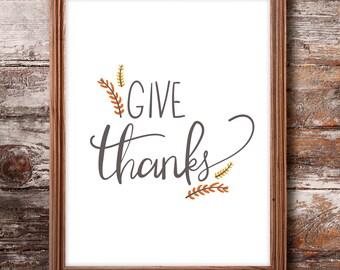 Give Thanks Printable, Autumn Printable, Thanksgiving Wall Art, Give Thanks Print, Fall Prints, Fall Quotes, Fall Printable Art, Wall Art