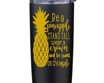 Be A Pineapple, 200z Stainless Steel Tumbler