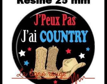 Round cabochon glue resin 25 mm - I can not I have Country! (2090) - text, fun, sorry, humor