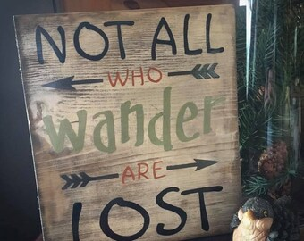Not All That Wander are Lost sign