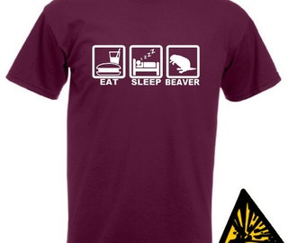 Eat Sleep Beaver T-Shirt Joke Funny Tshirt Tee Shirt Gift