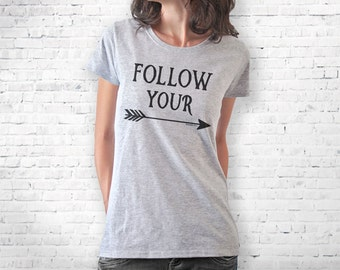 Follow your arrow T-shirt-arrow shirt-women t-shirt-arrows men tees-arrows tees-boho tank top-boho shirt-quote t-shirt-NATURA PICTA-NPTS029
