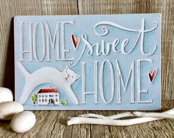 Home Sweet Home Quote - Rustic Home Decor - Shabby Chic Sign - Print on Wood - Cat Wall Hanging - House illustration - Housewarming gift